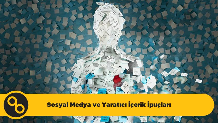 Sosyal Medya ve Yaratıcı İpuçları